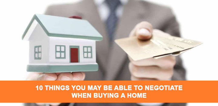 Things You May Be Able to Negotiate When Buying A Home
