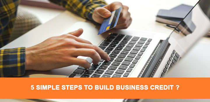 Simple Steps to Build Business Credit