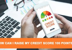 How can I raise my credit score 100 points ?